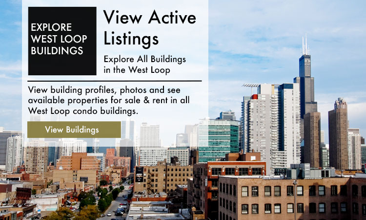 West Loop Condos For Sale
